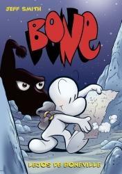 Bone 1. Lejos de Boneville.